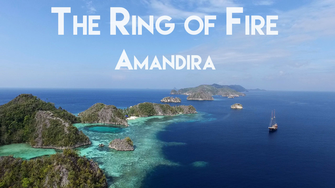 The Ring of Fire : Amandira